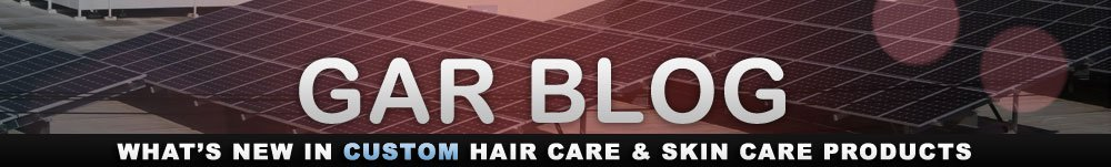 GAR Blog - What's new in Hair Care & Skin Care Products